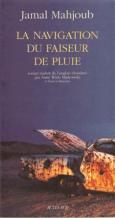 La navigation du faiseur de pluie|Actes Sud 1998